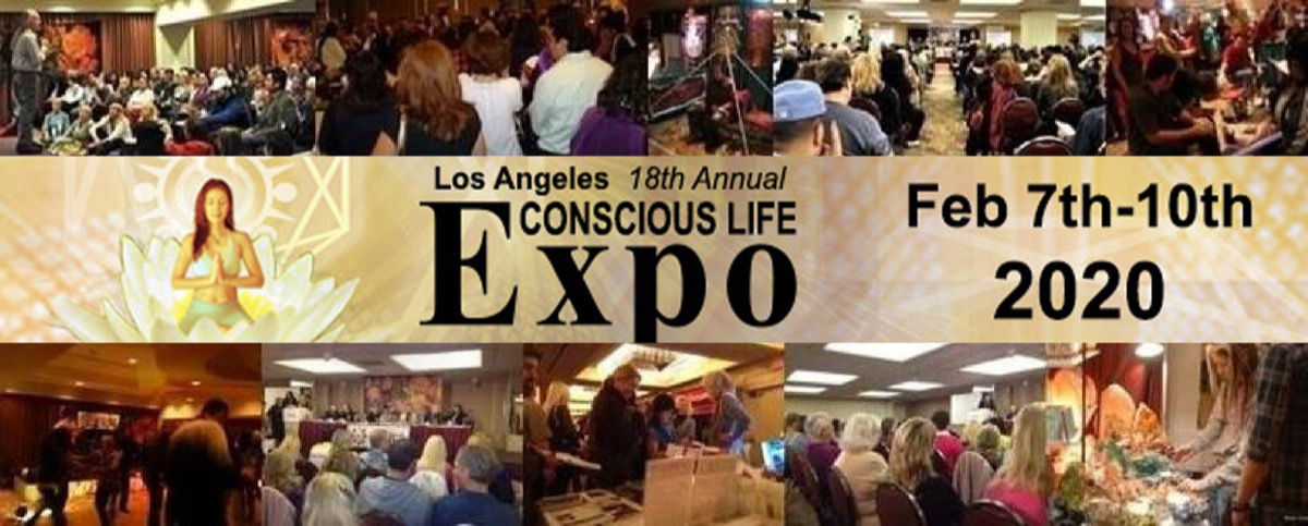 Conscious Life Expo In Los Angeles – February 10